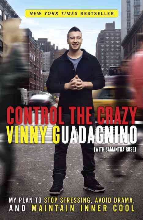Control the Crazy By Guadagnino, Vinny/ Rose, Samantha