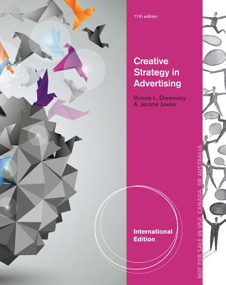 Creative Strategy in Advertising By Drewniany, Bonnie L./ Jewler, A. Jerome